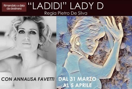 LADIDI - LADY D - teatrolospazio - dal 31 marzo al 5 aprile - via locri 42 00183 roma - locandina