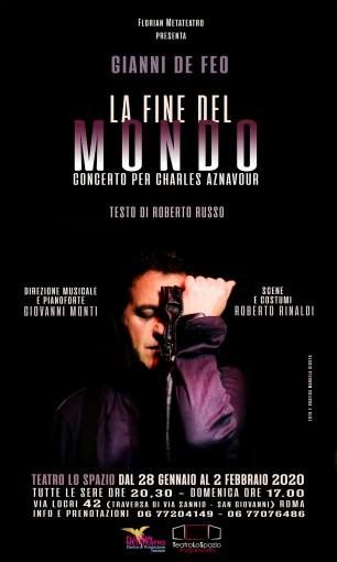 La Fine del Mondo - TeatroLoSpazio - dal 28 gennaio al 2 febbraio 2020 - Via Locri 42 00183 Roma
