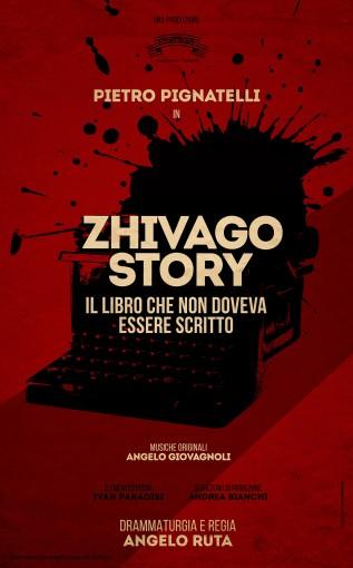 Pietro Pignatelli - Zhivago Story Il libro che non doveva essere scritto - TeatroLoSpazio - dal 11 al 16 febbraio 2020 - via locri 42 00183 roma - Locandina