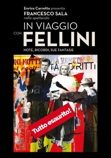 In viaggio con Fellini - Note, ricordi, sue fantasie - TeatroLoSpazio - 21 gennaio 2020 - Via Locri 42 00183 Roma