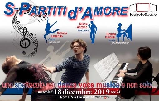 S-Partiti d'Amore - TeatroLoSpazio - 18 dicembre 2019 - Via Locri 42 00183 Roma