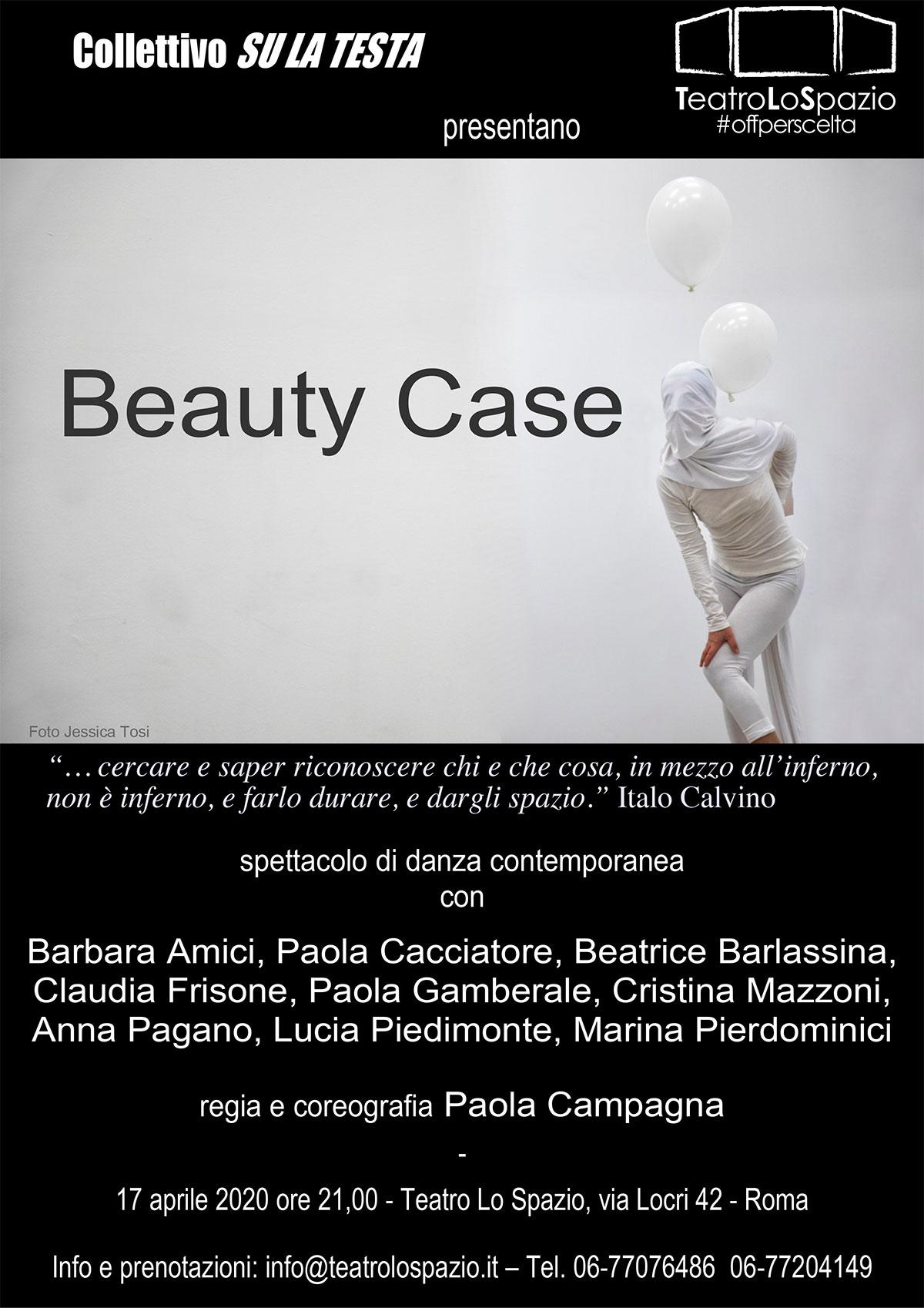 Beauty Case - TeatroLoSpazio - il 17 aprile 2020 - ore 21.00 - Via Locri 42 00183 Roma