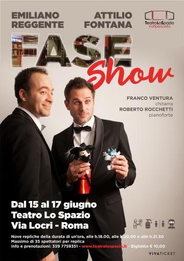 TeatroLoSpazio - Fase Show - dal 15 al 17 giugno 2020 - Via Locri 42, Roma