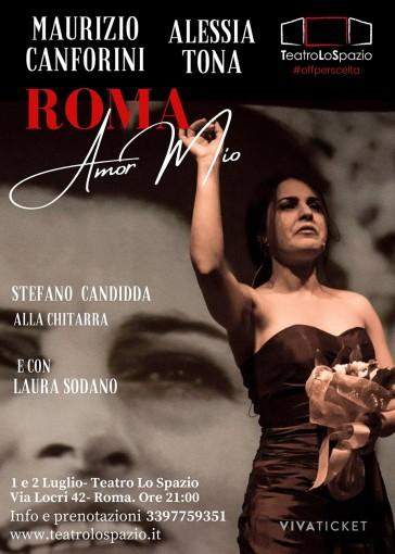 TeatroLoSpazio - Roma Amor Mio - dal 1 al 2 luglio ore 21.00 - Via Locri 42, Roma