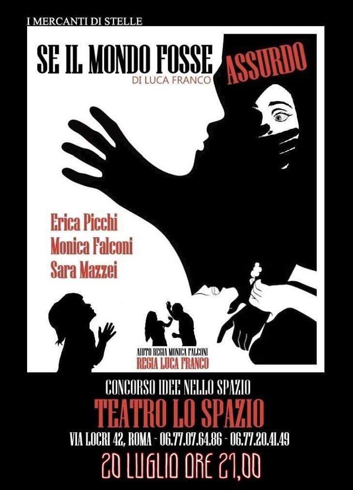 Idee Nello Spazio - Teatro Lo Spazio - Via Locri, 42 - Se il mondo fosse assurdo