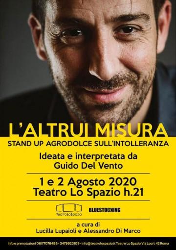 Teatro Lo Spazio - L'Altrui Misura - 1 e 2 agosto 2020 - Via Locri 43, Roma
