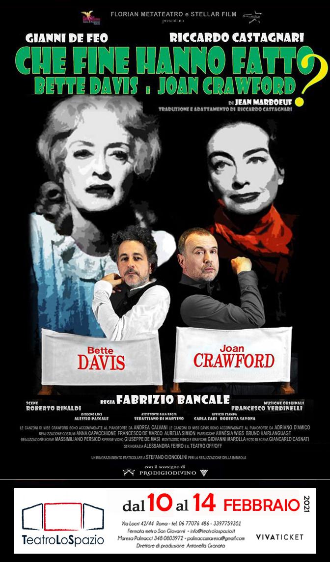Che fine hanno fatto Bette Davis e Joan Crawford - TeatroLoSpazio - dal 11 al 14 febbraio 2021 - Via Locri 42, Roma