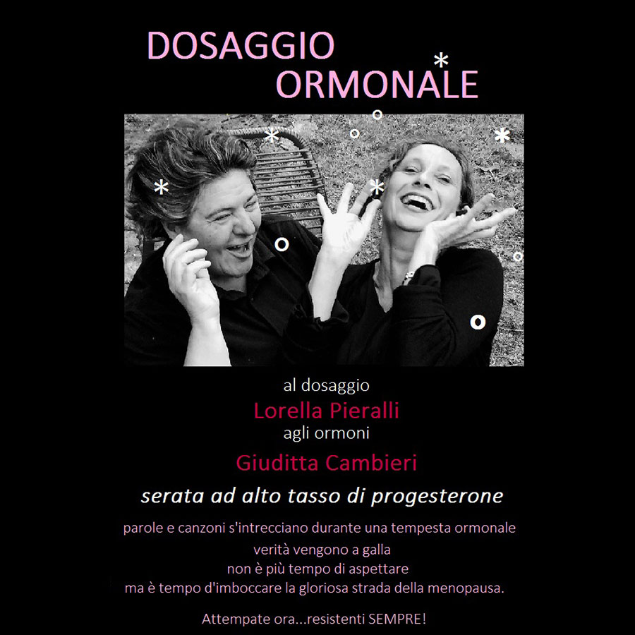 Dosaggio Ormonale - TeatroLoSpazio - dal 25 al 26 gennaio 2021 - Via Locri 42, Roma