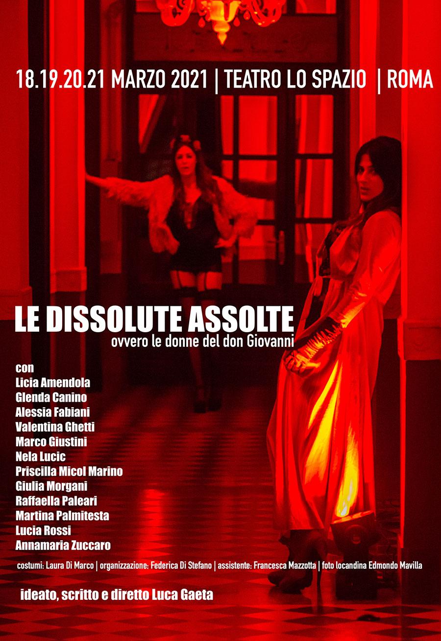 Le Dissolute Assolte - TeatroLoSpazio - dal 18 al 21 marzo 2021 - Via Locri 42, Roma