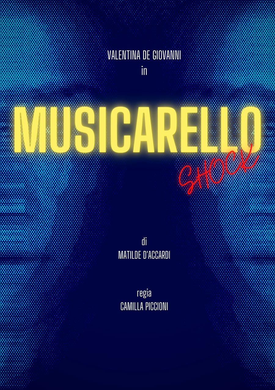Musicarello Shock - TeatroLoSpazio - dal 20 al 23 maggio 2021 - Via Locri 42, Roma