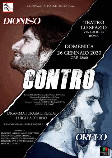 Dioniso contro Orfeo - TeatroLoSpazio - il 26 gennaio 2020 - Via Locri 42 00183 Roma