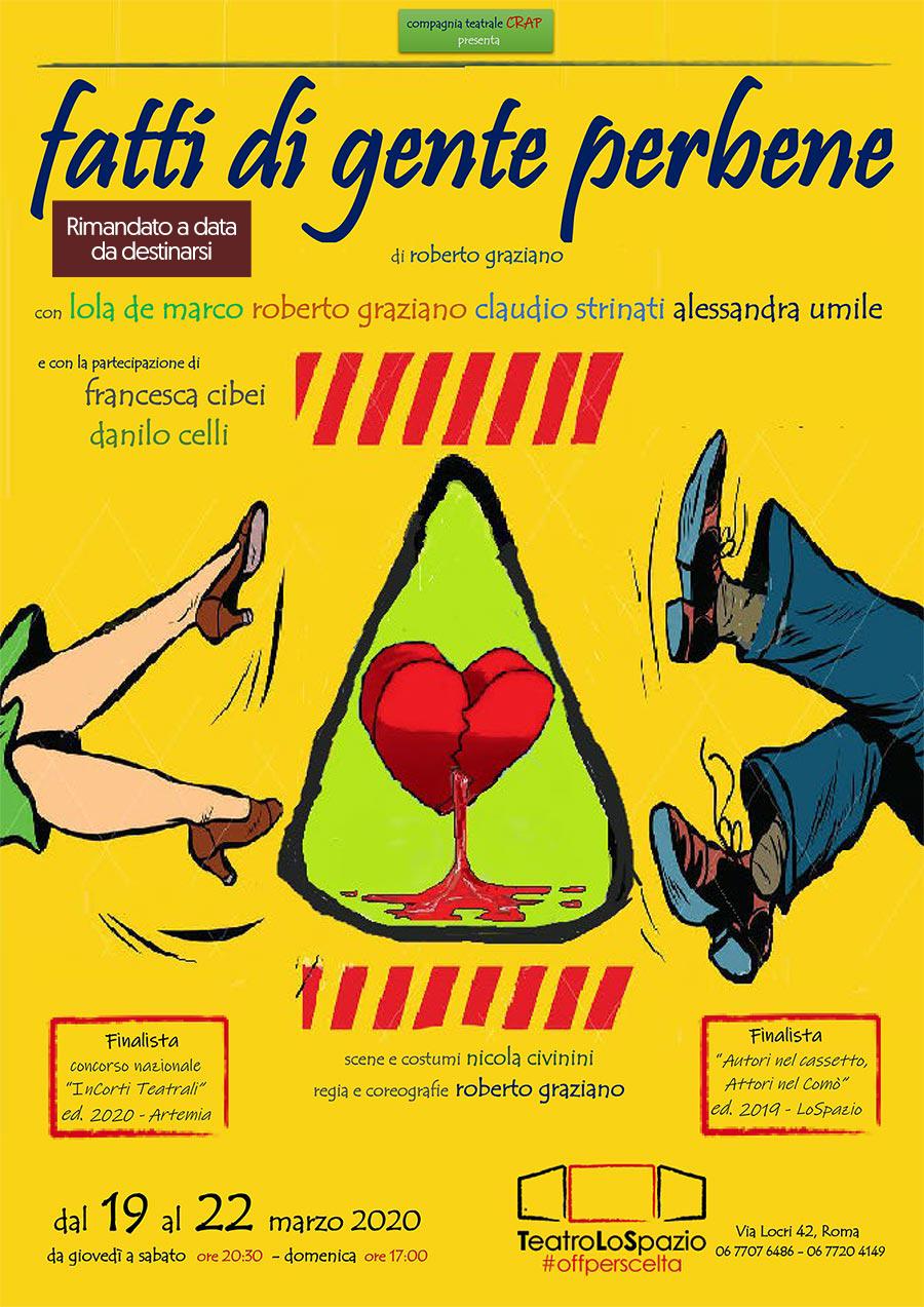 Fatti di gente per bene - TeatroLoSpazio - dal 19 al 22 marzo 2020 - Via Locri 42 00183 Roma