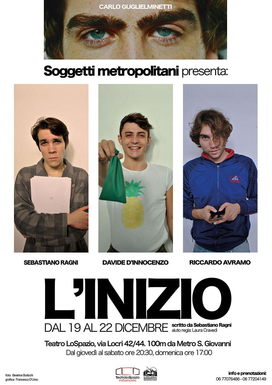 L'inizio - TeatroLoSpazio - dal 19 al 22 dicembre - Via Locri 22 00183 Roma