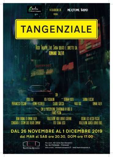 Tangenziale - TeatroLoSpazio - dal 26 novembre al 1 dicembre 2019 - Via Locri 42 00183 Roma - Locandina