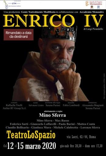 Enrico IV - TeatroLoSpazio - dal 12 al 15 marzo 2020 - Via Locri 42 00183, Roma