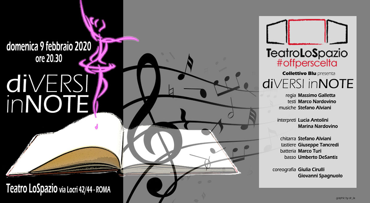 diVersi inNote - TeatroLoSpazio - Via Locri 42 00813 Roma