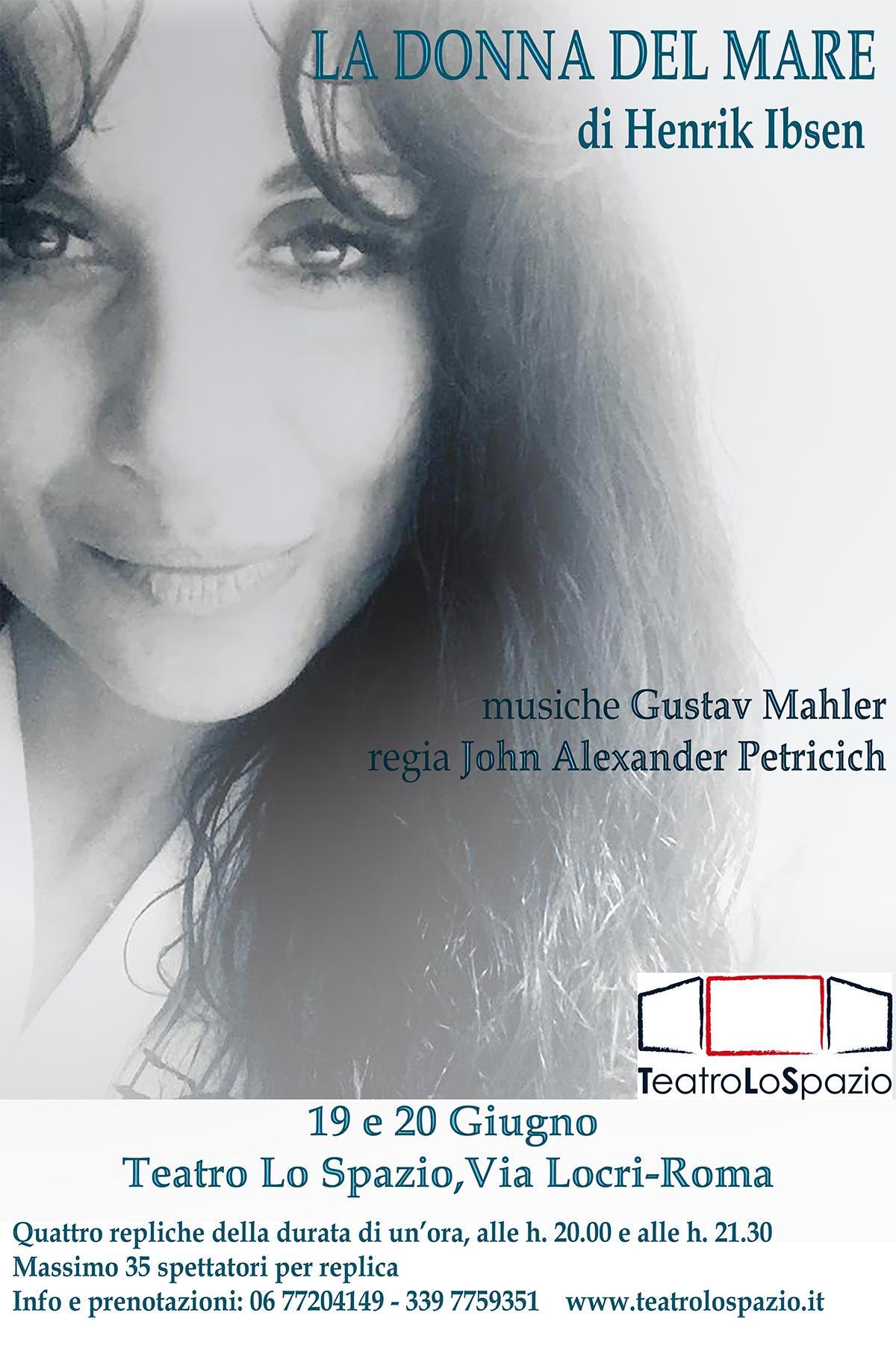 TeatroLoSpazio - La donna del mare - dal 19 al 20 giugno 2020 - Via Locri 42, Roma