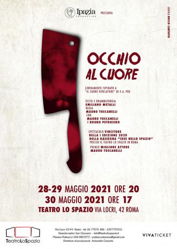 Occhio al Cuore - TeatroLoSpazio - dal 5 al 7 gennaio 2021 - Via Locri 42, Roma